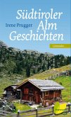 Südtiroler Almgeschichten (eBook, ePUB)