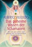 Das geheime Wissen der Schamanen (eBook, ePUB)