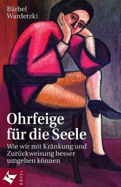 Ohrfeige für die Seele (eBook, ePUB) - Wardetzki, Bärbel
