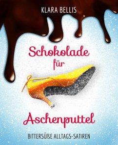 Schokolade für Aschenputtel (eBook, ePUB)