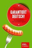 Garantiert Deutsch! (eBook, ePUB)