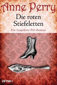 Die roten Stiefeletten / Thomas & Charlotte Pitt Bd.4 (eBook, ePUB) - Perry, Anne