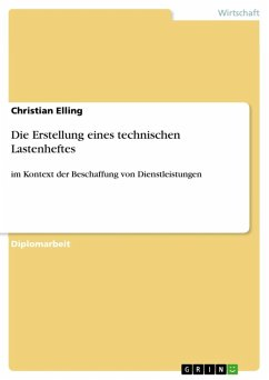 Die Erstellung eines technischen Lastenheftes (...
