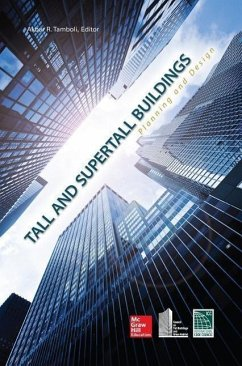 Tall and Super Tall Buildings: Planning and Design - Tamboli, Akbar