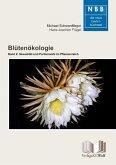Blütenökologie - Band 2: Sexualität und Partnerwahl im Pflanzenreich