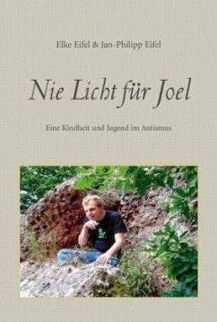 Nie Licht für Joel