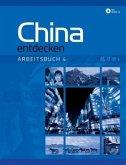 China entdecken - Arbeitsbuch, m. Audio-CD