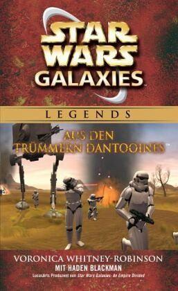 Star Wars Galaxies - Aus den Trümmern Dantooines - Whitney-Robinson, Voronica