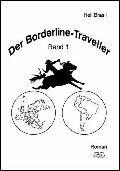 Der Borderline Traveller (1) (eBook, ePUB) - Brasil, Heli