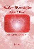 Liebes-Botschaften deiner Seele (eBook, ePUB)
