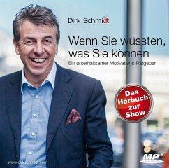 Wenn Sie wüssten, was Sie können, MP3-CD - Schmidt, Dirk