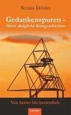 Gedankenspuren - Nicht alltägliche Kurzgeschichten von heiter bis besinnlich (eBook, ePUB)