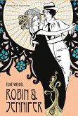 Robin und Jennifer. Historischer Liebesroman (eBook, ePUB)