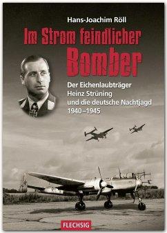 Im Strom feindlicher Bomber - Röll, Hans-Joachim