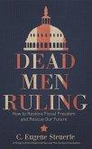 Dead Men Ruling