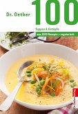 Dr. Oetker 100 vegetarische Suppen & Eintöpfe (eBook, ePUB)