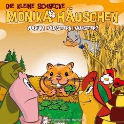 Warum hamstern Hamster?, 1 Audio-CD / Die kleine Schnecke, Monika Häuschen, Audio-CDs Nr.37 - Naumann, Kati