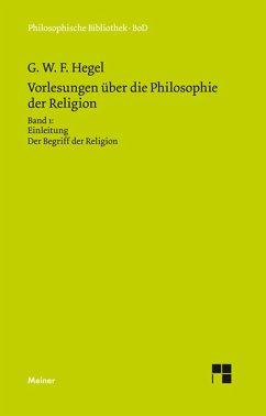 Vorlesungen über die Philosophie der Religion (eBook, PDF) - Hegel, Georg W F