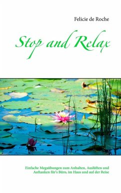 Stop and Relax (eBook, ePUB)