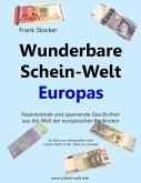 Wunderbare Schein-Welt Europas (eBook, ePUB)