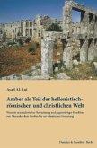Araber als Teil der hellenistisch-römischen und christlichen Welt