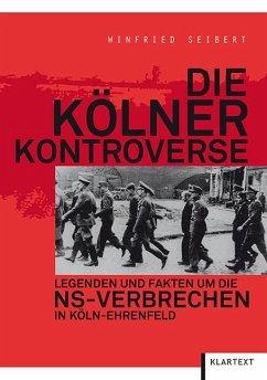 Die Kölner Kontroverse - Seibert, Winfried