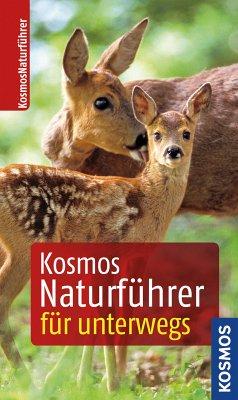 Kosmos-Naturführer für unterwegs (eBook, ePUB)