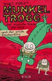 Der kleinste Riese der Welt und der große Drachenflug / Munkel Trogg Bd.3 (eBook, ePUB)