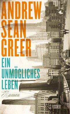 Ein unmögliches Leben (eBook, ePUB) - Greer, Andrew Sean