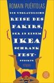 Die unglaubliche Reise des Fakirs, der in einem Ikea-Schrank feststeckte (eBook, ePUB)