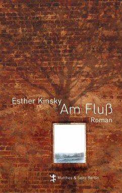 Am Fluß - Kinsky, Esther