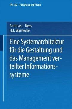 Eine Systemarchitektur für die Gestaltung und das Management verteilter Informationssysteme