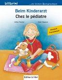 Beim Kinderarzt. Deutsch-Französisch