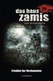 Friedhof der Verdammten / Das Haus Zamis Bd.26