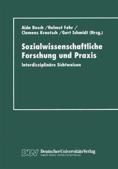 Sozialwissenschaftliche Forschung und Praxis
