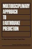 Multidisciplinary Approach to Earthquake Prediction