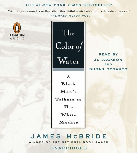 The Color of Water: a Black Man's Tribute