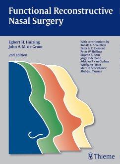 Functional Reconstructive Nasal Surgery - Huizing, Egbert H.
