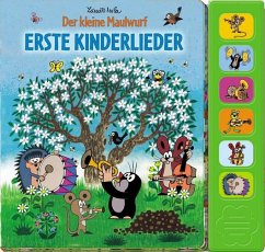 Der kleine Maulwurf - Erste Kinderlieder, m. Soundeffekten - Miler, Zdenek