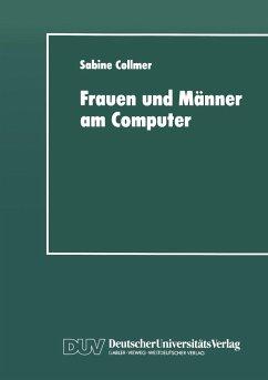 Frauen und Männer am Computer - Collmer, Sabine