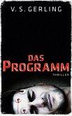 Das Programm / Nicolas Eichborn und Helen Wagner Bd.1