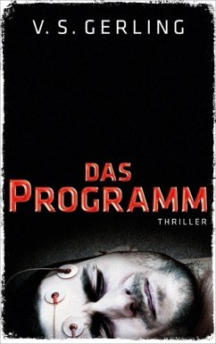 Das Programm / Nicolas Eichborn und Helen Wagner Bd.1 - Gerling, V. S.