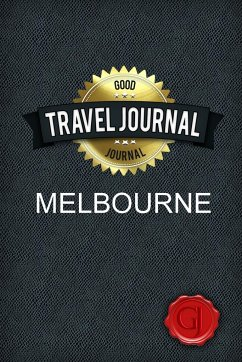 Travel Journal Melbourne - Journal, Good