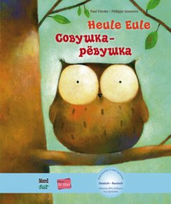 Heule Eule. Deutsch-Russisch - Friester, Paul; Goossens, Philippe