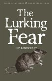 The Lurking Fear: & Other Stories