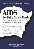 AIDS: Leitlinien für die Praxis