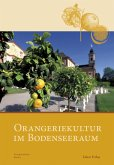 Orangeriekultur im Bodenseeraum (eBook, PDF)