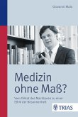 Medizin ohne Maß? (eBook, ePUB)