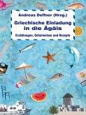 Griechische Einladung in die Ägäis (eBook, ePUB)