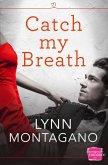 Catch My Breath (The Breathless Series, Book 1) (eBook, ePUB)
